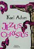 Adam Karl - Jezus Chrystus