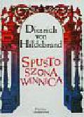 Hildebrand Dietrich - Spustoszona Winnica