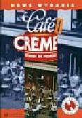 Cafe Creme 1 Podręcznik ucznia + 2CD
