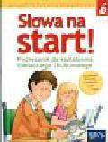 Derlukiewicz Marlena - Słowa na start 6 Podręcznik do nauki o języku z ćwiczeniami