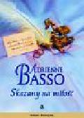 Basso Adrienne - Skazany na miłość