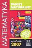 Pakiet maturalny Matematyka Matura 2007