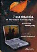 (red.) Miśkiewicz M. - Praca doktorska na kierunkach historycznych. Przewodnik metodyczny