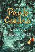 Coelho Paulo - Like the flowing river