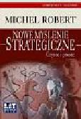 Robert Michel - Nowe myślenie strategiczne