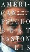 Ellis Bret Easton - American psycho