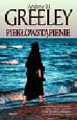 Greeley Andrew M. - Piekłowstąpienie