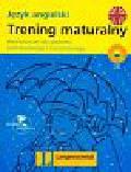Mańko Elżbieta - Trening maturalny język angielski + CD Repetytorium dla poziomu podstawowego i rozszerzonego