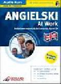 Praca zbiorowa - Angielski dla średniozaawansowanych At Work + CD (Audio Kurs)