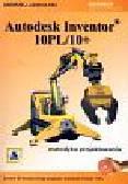 Jaskulski Andrzej - Autodesk Inventor 10PL/10+. Metodyka projektowania, z 3 płytami CD-ROM