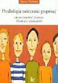 Chybicka Aneta - Psychologia twórczosci grupowej Jak moderować zespoły twórcze i zadaniowe