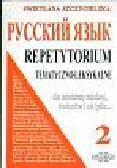 Szczygielska Swietłana - Russkij jazyk 2 Repetytorium tematyczno=leksykalne
