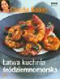 Roden Claudia - Łatwa kuchnia śródziemnomorska