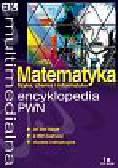 Multimedialna encyclopedia PWN Matematyka, fizyka, chemia, informatyka