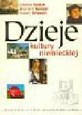 Karolak Czesław, Kunicki Wojciech, Orłowski Hubert - Dzieje kultury niemieckiej