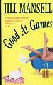 Mansell Jill - Good At Games