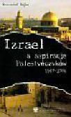Bojko Krzysztof - Izrael a aspiracje Palestyńczyków 1987-2006