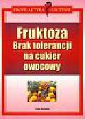 Schleip Thilo - Fruktoza Brak tolerancji na cukier owocowy