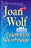 Wolf Joan - Tajemnica Silverbridge