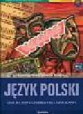 Budna Katarzyna, Madney Jolanta - Język polski Matura 2007 Materiały dla maturzysty. Zakres podstawowy i rozszerzony