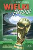 Wrzos Jerzy - Wielki futbol