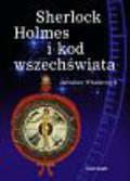 Włodarczyk Jarosław - Sherlock Holmes i kod wszechświata