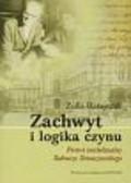 Ratajczak Zofia - Zachwyt i logika czynu Portret intelektualny Tadeusza Tomaszewskiego