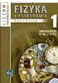 Brzezowski Sławomir - Fizyka i astronomia 1 Podręcznik. Liceum ogólnokształcące Zakres rozszerzony
