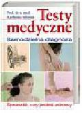 Schmidt Karlheinz - Testy medyczne