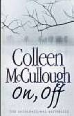 McCullough Colleen - On, off