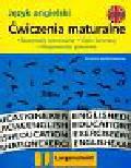 Mańko Elżbieta - Ćwiczenia maturalne język angielski
