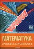 Borowska Maria, Jatczak Anna - Matematyka Matura 2007 Vademecum maturalne