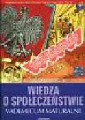 Leszczyński Piotr, Snarski Tomasz - Wiedza o społeczeństwie Matura 2007 Vademecum maturalne