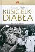 Delpla Francois - Kusicielki diabła Hitler i kobiety