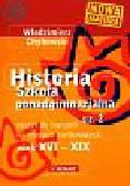 Chybowski Włodzimierz - Historia 2 Wiek XVI-XIX Zeszyt do ćwiczeń na mapach konturowych