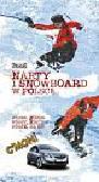 Narty i snowboard w Polsce