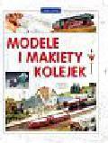 Tiedtke Markus - Modele i makiety kolejek