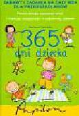 Dawczak Beata, Spychał Izabela - 365 dni dziecka