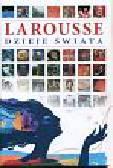 Dzieje świata Larousse