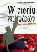Głąbiński Stanisław - W cieniu przywódców
