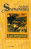Sapkowski Andrzej - Lux Perpetua Tom 3