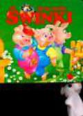 Frączek Agnieszka - Trzy małe świnki Pacynki