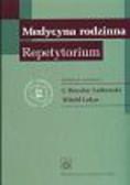 Medycyna rodzinna. Repetytorium