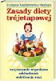 Kadłubowska-Siedlarz Grażyna - Zasady diety trójetapowej