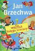 Brzechwa Jan - Wielka księga wierszy