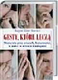 Zekri-Hurstel Regine - Gesty które leczą