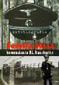 Autobiografia Rudolfa Hossa komendanta KL Auschwitz