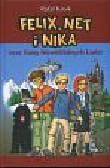 Kosik Rafał - Felix Net i Nika oraz Gang Niewidzialnych Ludzi