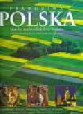 Prawdziwa Polska Skarby nadwiślańskiej krainy