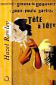 Rowley Hazel - Tete a tete. Opowieść o Simone de Beauvoir i Jean-Paulu Sartrze